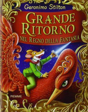 Elenco libri di Geronimo Stilton, Grande ritorno nel regno della fantasia